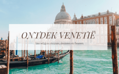 VENETIË | Hier vind je de prachtigste plekjes, parels en panorama's