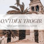 Ontdek Trogir
