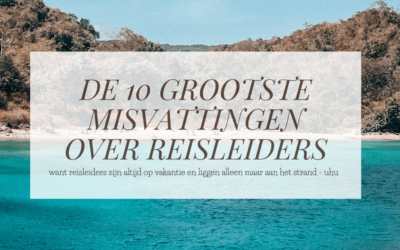 REISLEIDERS | De 10 grootste misvattingen over reisleiders