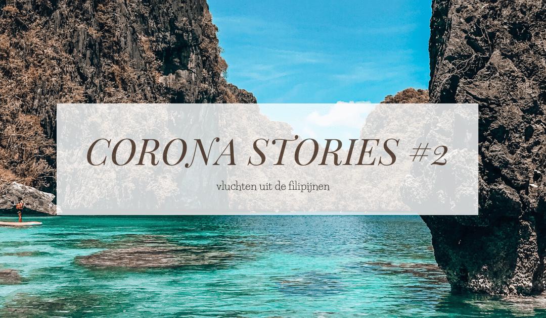 CORONA STORIES #2 | Vluchten uit de Filipijnen
