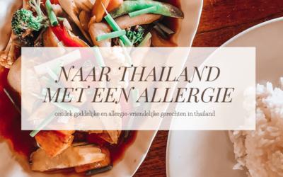 ALLERGIE OP REIS | Met een allergie op reis in Thailand