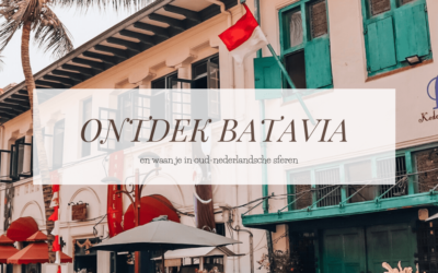BATAVIA | Ontdek Oud-Nederland in het verre Indonesië