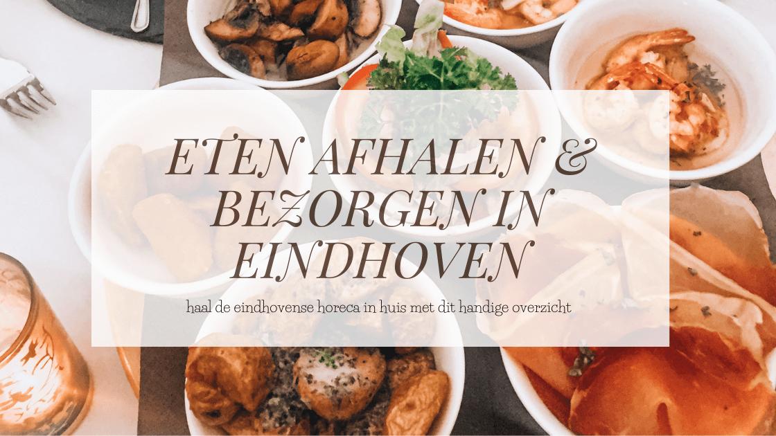 Eten afhalen en bezorgen in Eindhoven
