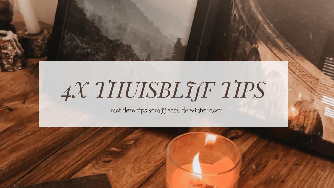 Thuisblijf tips